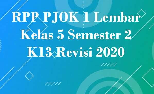 RPP PJOK 1 Lembar Kelas 5 Semester 2 K13 Revisi 2020