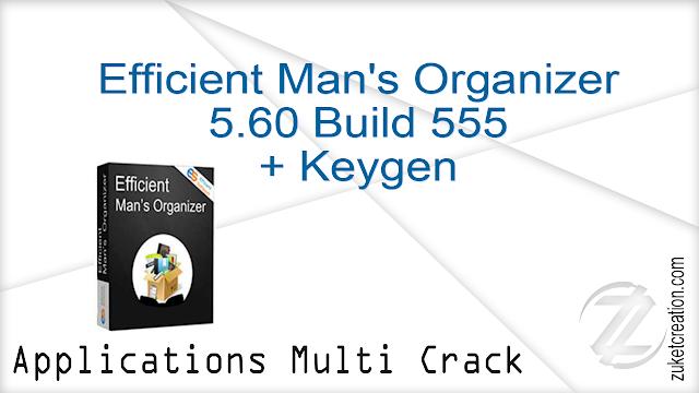 Efficient Man's Organizer 5.60 Build 555 + Keygen