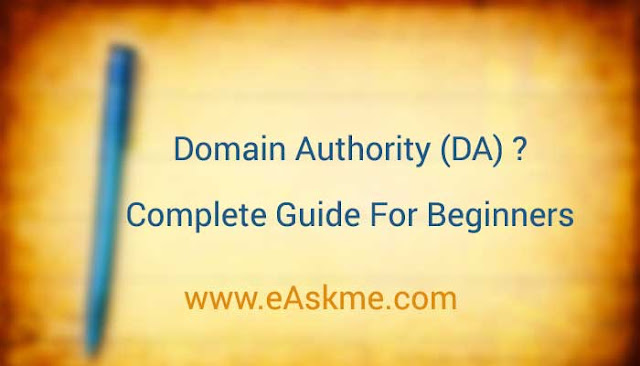What Is Domain Authority (DA) ? – Complete Guide For Beginners: eAskme
