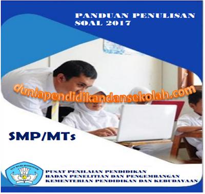 Download Tips dan Panduan Pembuatan Soal Pilihan Ganda dan Uraian SMP/ Mts bermuatan HOTS