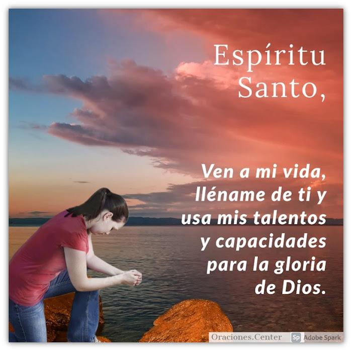 Oración invocando al Espíritu Santo y recibir SU Guía y SU Poder