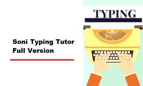 Best Typing Tutor : Soni Typing Tutor 2.1.32 Free Download + Crack