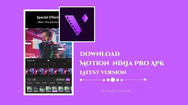 تحميل تطبيق Motion Ninja Pro Apk كامل بدون علامة مائية بأحدث إصدار