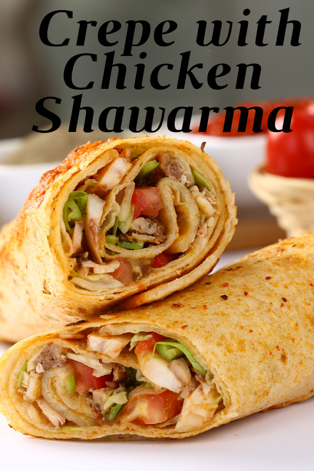 How to prepare crepe with chicken shawarma