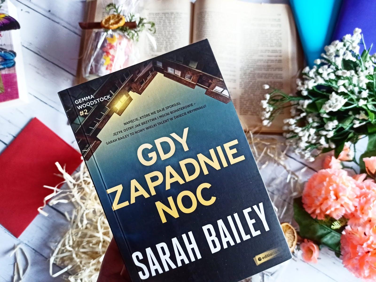 """""""Gdy zapadnie noc"""" - Sarah Bailey"""