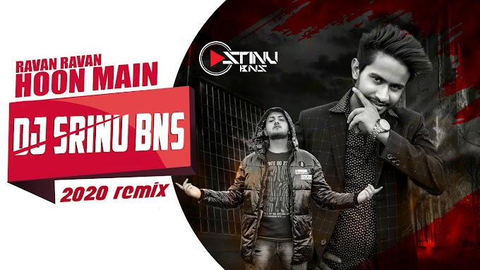RAVAN RAVAN HOON MAIN EDM DROP MIX DJ SRINU BNS [NEWDJSWORLD.IN]