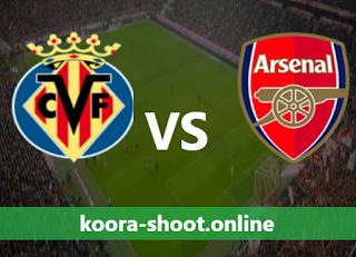 بث مباشر مباراة آرسنال وفياريال اليوم بتاريخ 06/05/2021 الدوري الأوروبي