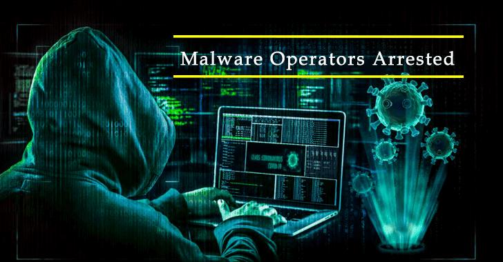 Malware Operators Arrested