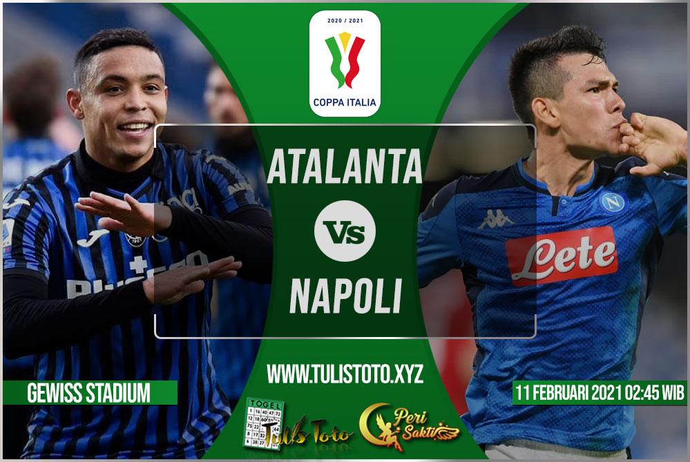 Prediksi Atalanta vs Napoli 11 Februari 2021