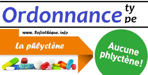 Ordonnance Type pour La phlyctène