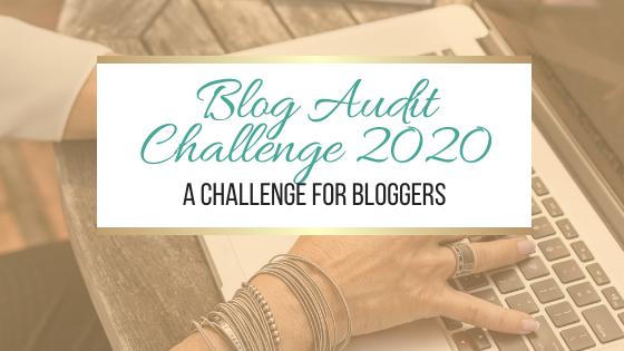 Blog Audit Challenge 2020 #BlogAuditChallenge2020 #Blogging #Bloggers