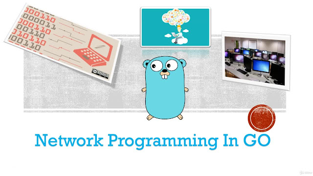 Network Programming In Golang - Part 1