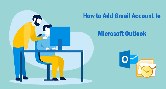 how to add Gmail to Microsoft Outlook