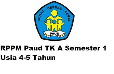 RPPM Paud TK A Semester 1 Usia 4-5 Tahun