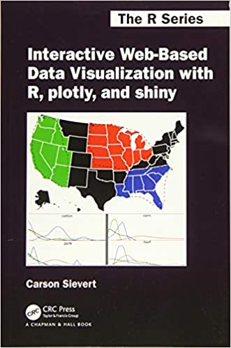 Interactive Web-Based Data Visualization with R, Plotly, and Shiny - DOWNLOAD PDF for Free