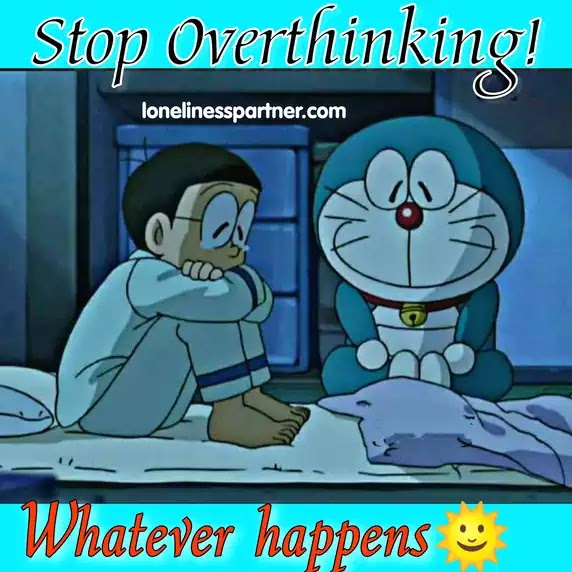 Doraemon, How to Stop Overthinking? | Generalized Anxiety Disorder