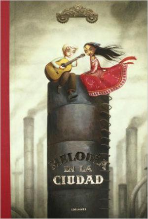 mejores cuentos y libro niños 8 a 11 años, recomendados imprescindibles, melodía en la ciudad benjamin Lacombe