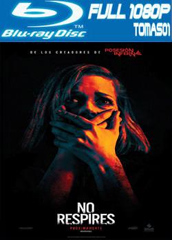 No respire (2016) BRRip Full 1080p