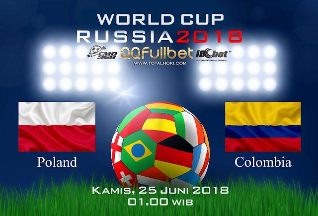 BOLA88 - PREDIKSI BOLA PIALA DUNIA : POLANDIA VS KOLUMBIA 25 JUNI 2018 ( RUSSIA WORLD CUP 2018 )