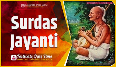 2022 Surdas Jayanti Date and Time, 2022 Surdas Jayanti Festival Schedule and Calendar