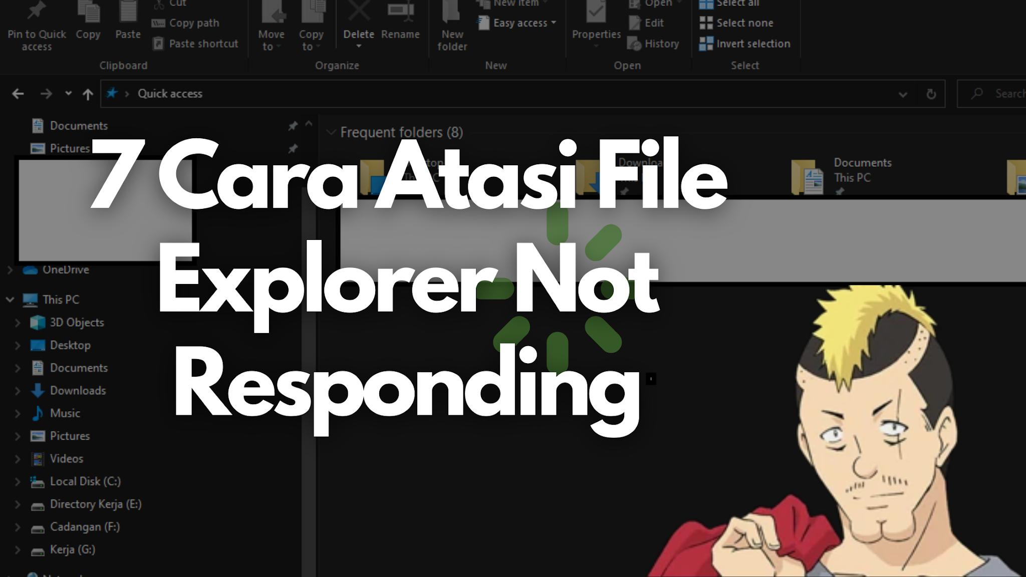 7 Cara Atasi File Explorer Not Responding