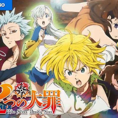 Nanatsu no Taizai Temporada 2 Audio Español Latino 24/24 | MEGA | MediaFire |