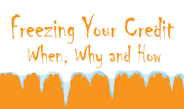 Freezing Your Credit When, Why And How #infographic