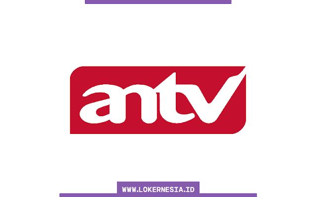 Lowongan Kerja ANTV Maret 2021