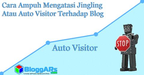 Cara Ampuh Mengatasi Jingling Atau Auto Visitor Terhadap Blog