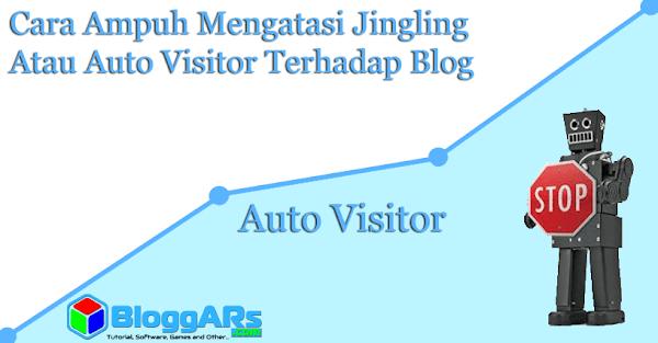 2 Cara Ampuh Mengatasi Jingling Atau Auto Visitor Terhadap Blog