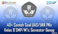 Lengkap - 40+ Contoh Soal UAS/UKK PKn Kelas 8 SMP/MTs Semester Genap Terbaru