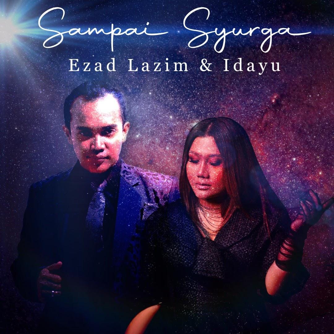Lirik Lagu Ezad Lazim & Idayu - Sampai Syurga