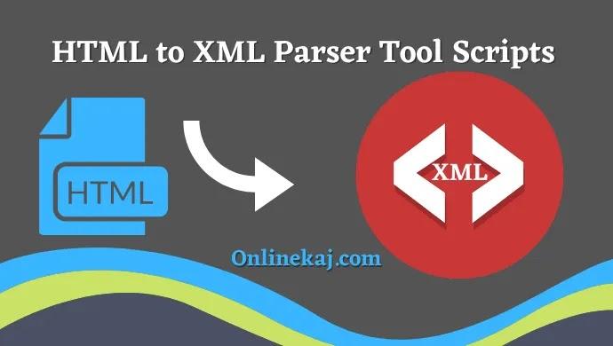HTML কে XML কনভার্ট করার টুল
