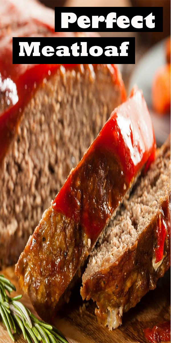 the Perfect Meatloaf Recipe #thePerfect #Meatloaf #Recipe #thePerfectMeatloafRecipe