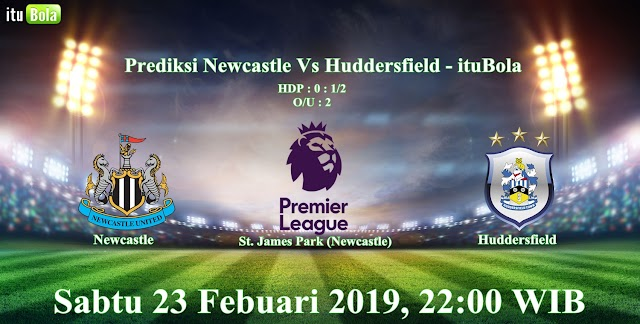 Prediksi Newcastle Vs Huddersfield - ituBola