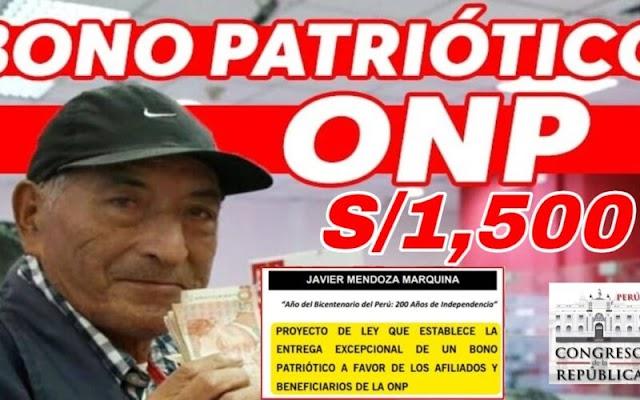 BONO Patriótico ONP: ¿Quiénes Cobrarán Los S/1500?
