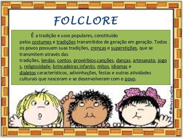 Folclore Brasileiro o que é