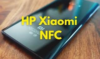 Hp Xiaomi Fitur NFC