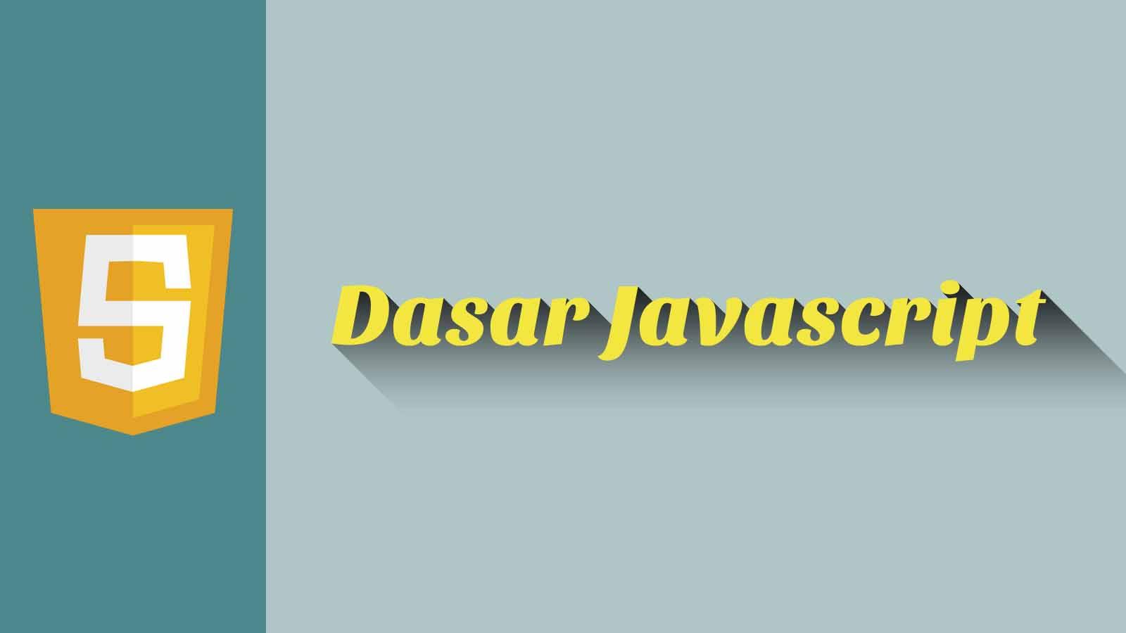 Dasar Javascript