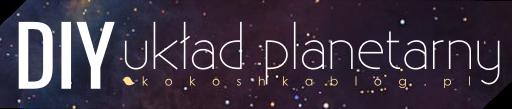DIY: Układ Planetarny