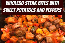 Whole30 Steak Bites with Sweet Potatoes and Peppers #whole3 #steak #sweetpotatoes #potatoes