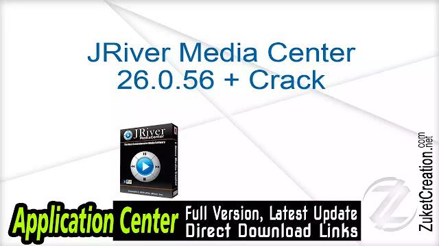 JRiver Media Center 26.0.56 + Crack
