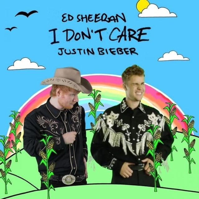 I Don't Care Lyrics Ed Sheeran & Justin Bieber