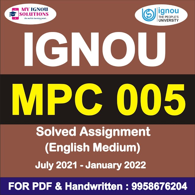 MPC 005 Solved Assignment 2021-22