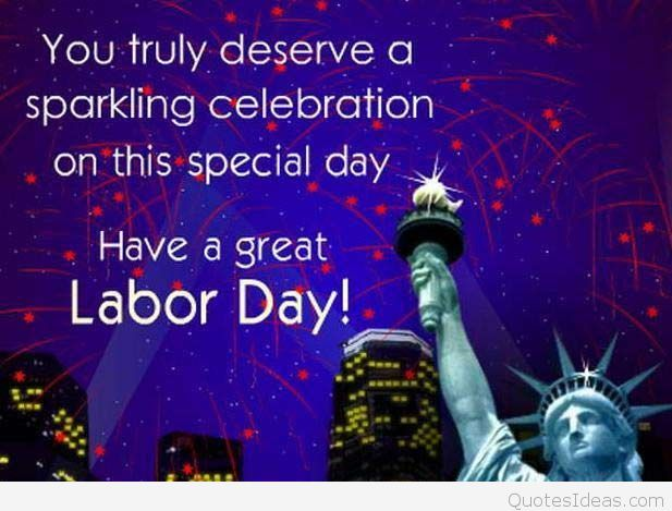 Happy Labor Day Wishes Quotes Labor Day Sayings