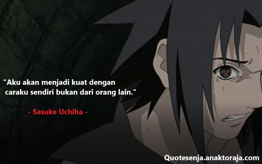 Gambar kata-kata mutiara Sasuke Uchiha