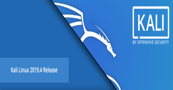 Kali Linux 2019.4 – Penetration Testing & Ethical Hacking Linux Distribution
