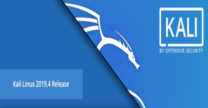 Kali Linux 2019.4 – Penetration Testing & Ethical Hacking Linux Distribution