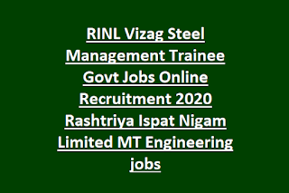 RINL Vizag Steel Management Trainee Govt Jobs Online Recruitment 2020 Rashtriya Ispat Nigam Limited MT Engineering jobs