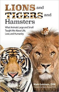 An interview with Dr. Mark Goldstein about his book, Lions and Tigers and Hamsters, pictured
